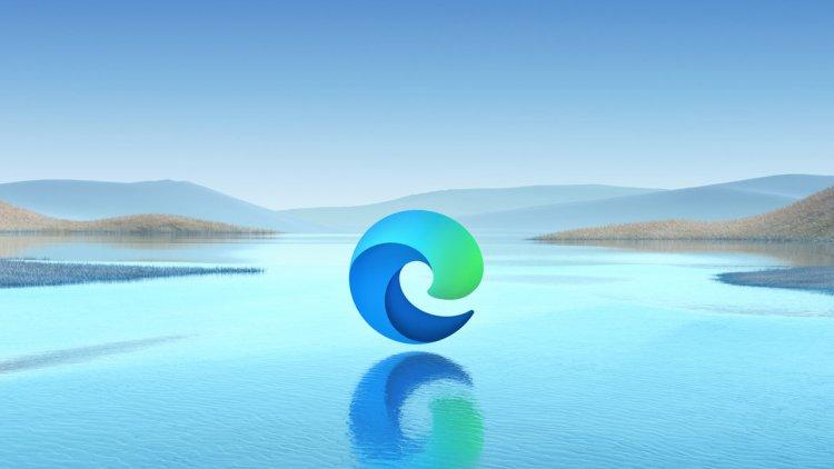 Microsoft Edge İçin Neden Google Chrome'dan Vazgeçmelisiniz?